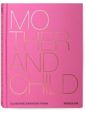Книга Mother & Child Assouline. Цвет: as sample